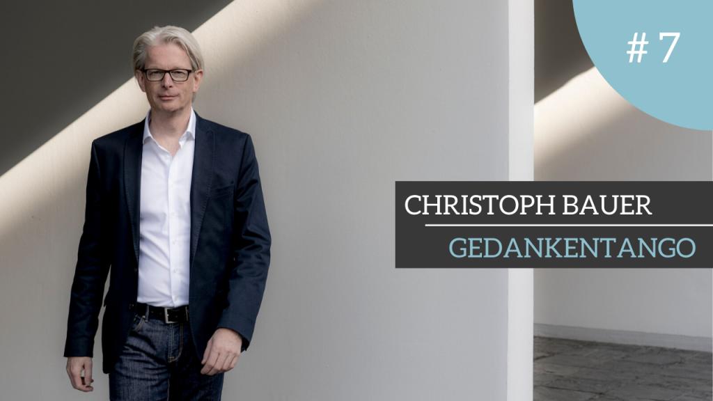 Christoph Bauer, Gedankentango, Zusammenarbeit, Kooperation, Beziehung